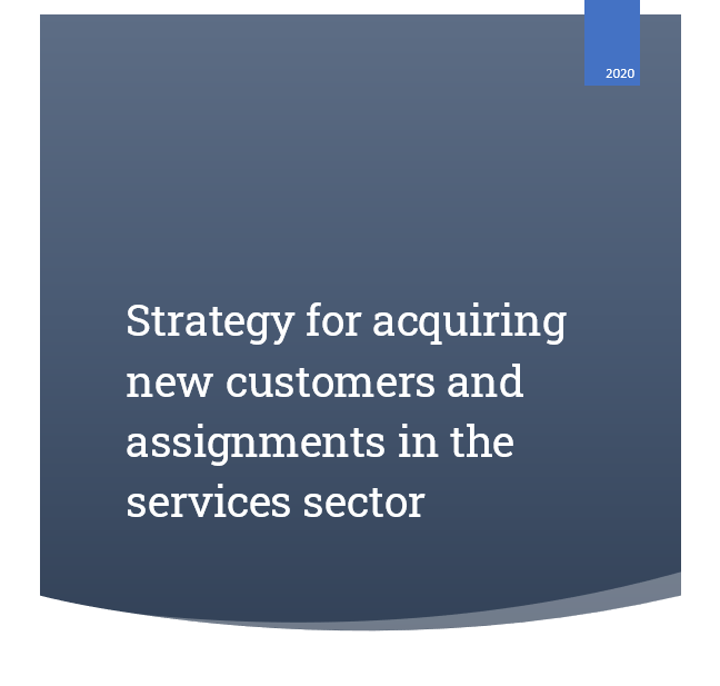 Strategy for recruiting new customers and assignments in the service sector