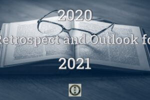 2020 Retrospect and Outlook for 2021