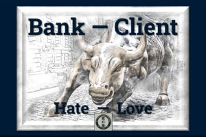 Bank – Client; Hate – Love