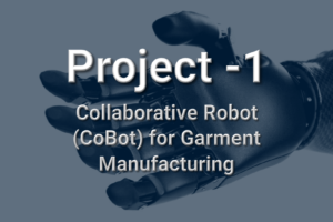 Collaborative Robot (CoBot) for Garment Manufacturing
