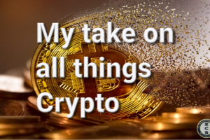 My take on all things Crypto